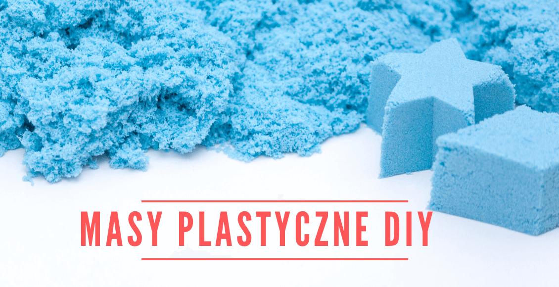 Masy plastyczne - przepisy DIY